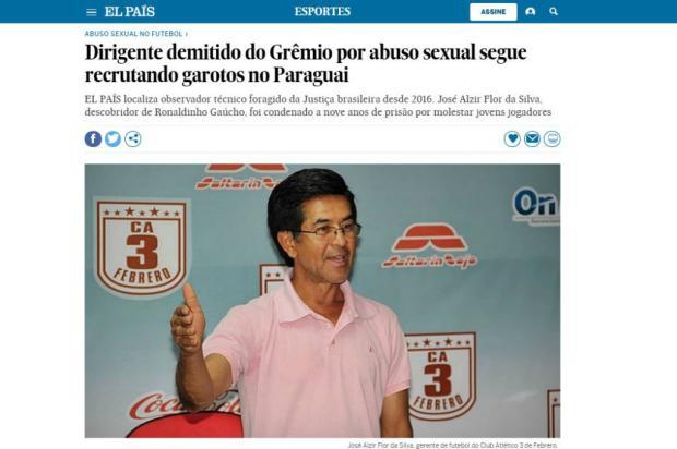 Ex-coordenador da base do Grêmio condenado por assédio é localizado no Paraguai Reprodução / El País/El País
