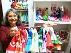Costureira investe em moda tradicionalista para bonecas Jefferson Botega/Agencia RBS